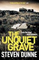 Dunne, Steven - The Unquiet Grave - 9780755383726 - V9780755383726