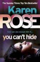 Karen Rose - You Can't Hide - 9780755384839 - V9780755384839