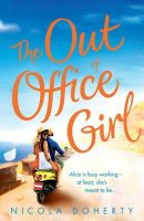 Doherty, Nicola - The Out of Office Girl - 9780755386857 - KRA0010833