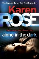 Rose, Karen - Alone in the Dark - 9780755390038 - V9780755390038