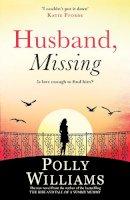 Williams, Polly - Husband, Missing - 9780755392421 - KTG0005520