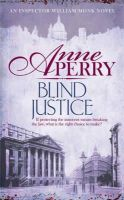 Anne Perry - Blind Justice - 9780755397150 - KTG0015697