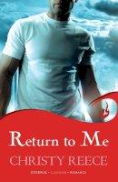 Reece, Christy - Return to Me - 9780755397914 - V9780755397914