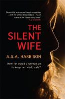 S. A. Harrison, A. - The Silent Wife - 9780755399864 - KIN0031632