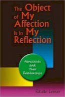 Lerner, Rokelle - The Object of My Affection is in My Reflection - 9780757307683 - V9780757307683