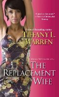 Warren, Tiffany L - The Replacement Wife - 9780758280619 - V9780758280619