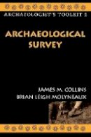 Collins, James M. - Archaeological Survey (Archaeologist's Toolkit) - 9780759100213 - KRA0005324