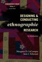 LeCompte, Margaret Diane; Schensul, Jean J. - Designing and Conducting Ethnographic Research - 9780759118690 - V9780759118690