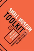 - 1: Leadership, Mission, and Governance (Small Museum Toolkit) - 9780759119482 - V9780759119482