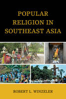 Winzeler, Robert L. - Popular Religion in Southeast Asia - 9780759124400 - V9780759124400