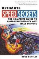 Bentley, Ross - Ultimate Speed Secrets - 9780760340509 - V9780760340509