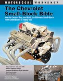 Madigan, Thomas J. - The Chevrolet Small-block Bible - 9780760342190 - V9780760342190