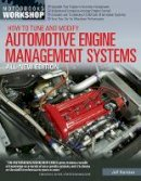 Hartman, Jeff - How to Tune and Modify Automotive Engine Management Systems - 9780760343456 - V9780760343456