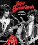 Chapman, Rob - New Barbarians: Outlaws, Gunslingers, and Guitars - 9780760350140 - V9780760350140