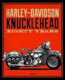 Field, Greg - Harley-Davidson Knucklehead: Eighty Years - 9780760350430 - V9780760350430