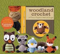 Rask, Kristen - Woodland Crochet: 12 Precious Projects To Stitch And Snuggle - 9780760353240 - V9780760353240