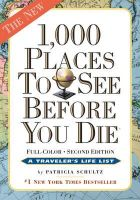 Patricia Schultz - 1,000 Places to See Before You Die, the second edition: Completely Revised and Updated with Over 200 New Entries - 9780761156864 - V9780761156864