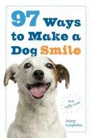 Langbehn, Jenny - 97 Ways to Make a Dog Smile - 9780761184485 - V9780761184485