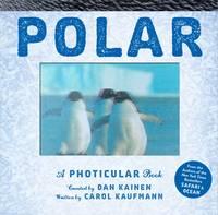 Kainen, Dan - Polar: A Photicular Book - 9780761185697 - V9780761185697