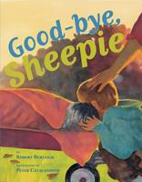 Burleigh, Robert - Good-bye, Sheepie - 9780761455981 - V9780761455981