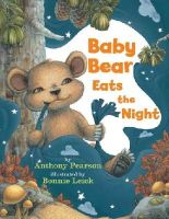 Pearson, Anthony - Baby Bear Eats the Night - 9780761461036 - V9780761461036