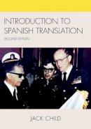 Child, Jack - Introduction to Spanish Translation - 9780761848974 - V9780761848974