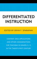 - Differentiated Instruction: Content Area Applications and Other Considerations for Teaching in Grades 5-12 in the Twenty-First Century - 9780761865544 - V9780761865544