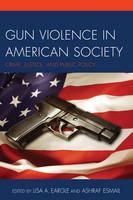 - Gun Violence in American Society - 9780761867043 - V9780761867043