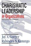 Conger, Jay A.; Kanungo, Rabindra N. - Charismatic Leadership in Organizations - 9780761916345 - V9780761916345