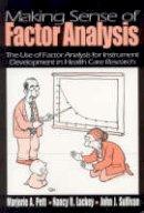 Pett, Marjorie A.; Lackey, Nancy R.; Sullivan, John J. - Making Sense of Factor Analysis - 9780761919506 - V9780761919506