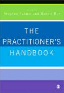 Palmer - The Practitioner's Handbook: A Guide for Counsellors, Psychotherapists and Counselling Psychologists - 9780761941668 - V9780761941668