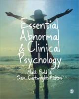 Field, Matt, Cartwright-Hatton, Sam - Essential Abnormal and Clinical Psychology - 9780761941897 - V9780761941897