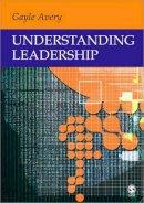 Avery, Gayle C. - Understanding Leadership - 9780761942894 - V9780761942894