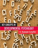 Schaffer, H Rudolph - Key Concepts in Developmental Psychology - 9780761943464 - V9780761943464
