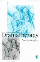 Langley, Dorothy - An Introduction to Dramatherapy - 9780761959779 - V9780761959779