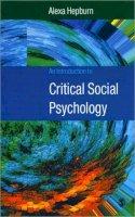 Hepburn, Alexa - An Introduction to Critical Social Psychology - 9780761962106 - V9780761962106