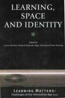 Carrie Paechter~Richard Edwards~Roger Harrison~Peter Twining - Learning, Space and Identity - 9780761969389 - KEX0161099