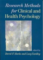 David Marks, Lucy Yardley - Research Methods for Clinical and Health Psychology - 9780761971917 - V9780761971917