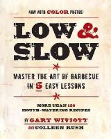 Wiviott, Gary - Low and Slow - 9780762436095 - V9780762436095