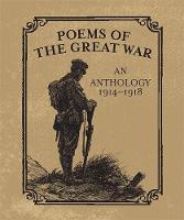 Running Press - Poems of the Great War: An Anthology 1914-1918 - 9780762450886 - V9780762450886