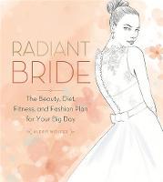 Wolfer, Alexis - Radiant Bride - 9780762457489 - V9780762457489