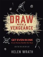 Wrath, Helen - Draw with A Vengeance - 9780762459193 - V9780762459193