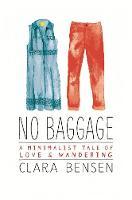 Bensen, Clara - No Baggage - 9780762460045 - V9780762460045