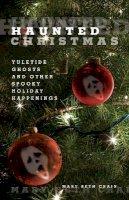 Crain, Mary Beth - Haunted Christmas - 9780762752751 - V9780762752751