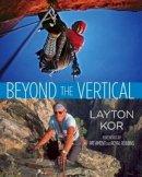Kor, Layton - Beyond the Vertical - 9780762781393 - V9780762781393
