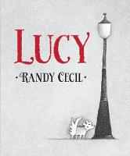 Cecil, Randy - Lucy - 9780763668082 - V9780763668082