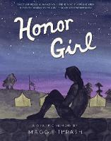 Thrash, Maggie - Honor Girl: A Graphic Memoir - 9780763687557 - V9780763687557