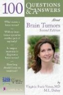 Stark-Vance, Virginia, Dubay, Mary Louise - 100 Questions & Answers About Brain Tumors, Second Edition - 9780763760540 - V9780763760540