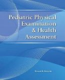 Sawyer, Susan S. - Pediatric Physical Examination & Health Assessment - 9780763774387 - V9780763774387