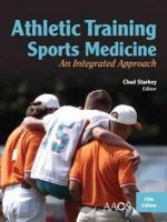 Starkey, Chad - Athletic Training And Sports Medicine: An Integrated Approach - 9780763796099 - V9780763796099